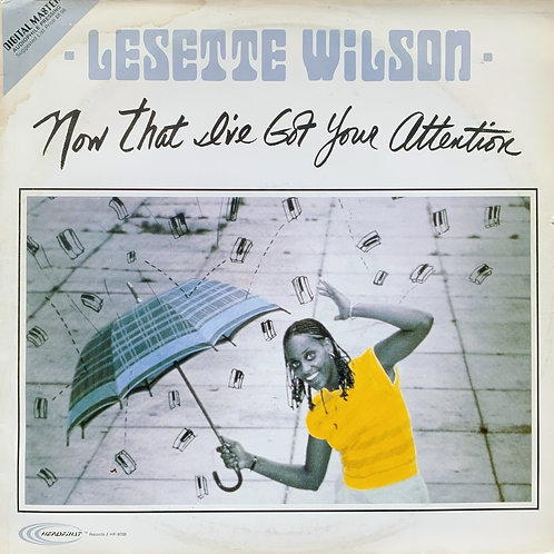 Lesette Wilson / Now That I've Your Attention