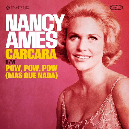 Nancy Ames / Carcara c/w Pow Pow Pow (Mas Que Nada)