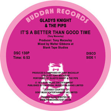 Gladys Knight & The Pips / It's Better Than Good Times c/w Saved by the Grace of