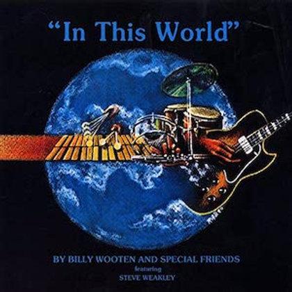 Billy Wooten / In This World