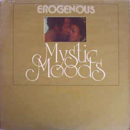 The Mystic Moods / Erogenous