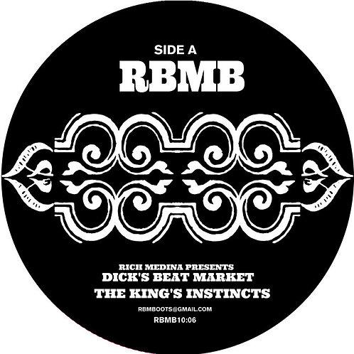 Rich Medina / Dick's Beat Market : The King's Instincts
