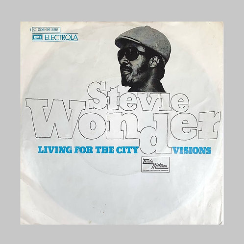 Stevie Wonder / Living For The City c/w Visions