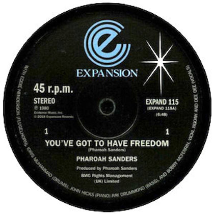 Pharoah Sanders / You've Got To Have Freedom c/w Got To Give It Up