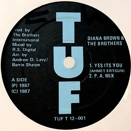 Diana Brown & The Brothers / Yes It's You c/w Hot Pants