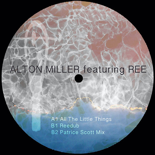 Alton Miller feat.Ree / All The Little Things