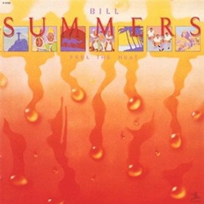 Bill Summers / Feel The Heat