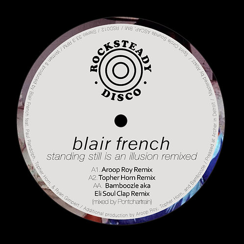Blair French / Standing Still Is An Illusion Remixed