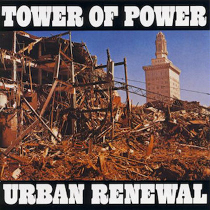 Tower Of Power / Urban Renewal