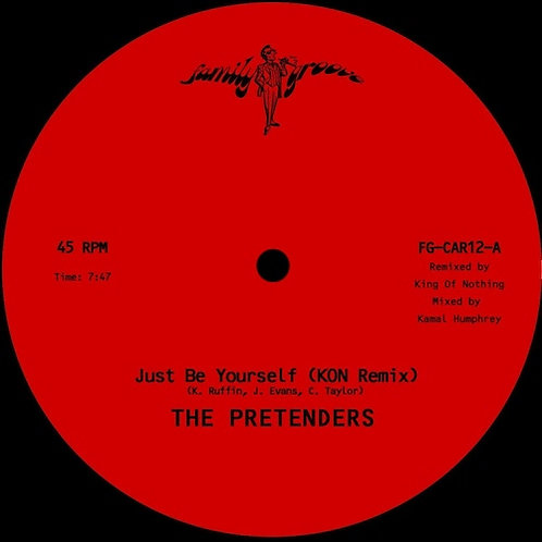 The Pretenders / Just Be Yourself (Kon Remix) b/w Just Be Yourself (Extended Mix