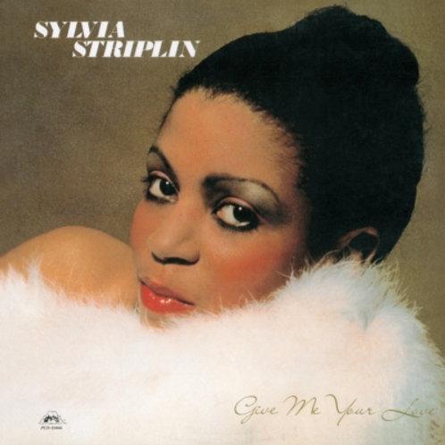Sylvia Striplin / Give Me Your Love c/w You Said