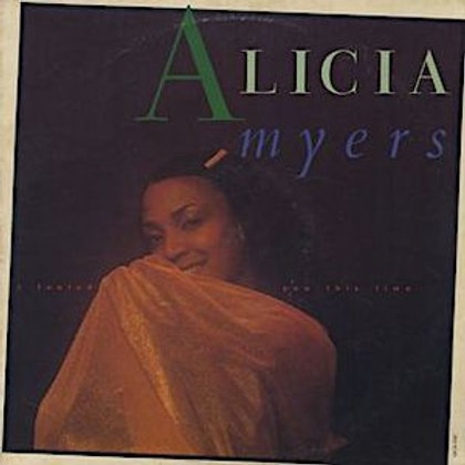 Alicia Myers / I Fooled You This Time