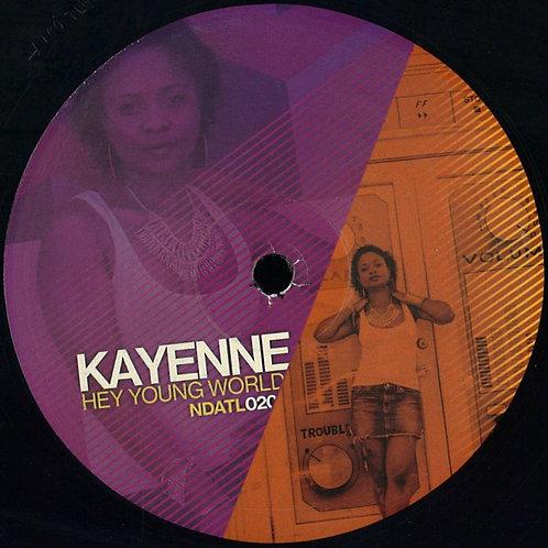 Kayenne / Hey Young World