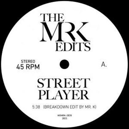 Mr.K (Danny Krivit) / Street Player c/w Get Up Get Into It Get Involved