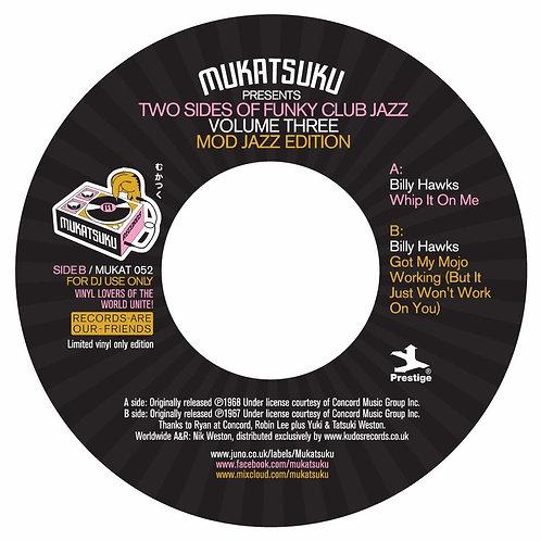 Billy Hawks / Mukatsuku pres. Two Side Of Funky Club Jazz Vol.Three : Mod Jazz E