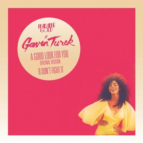 Gavin Turek / Good Look For You