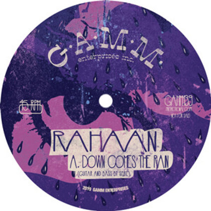 Rahaan / Down Comes The Rain c/w YCHYC