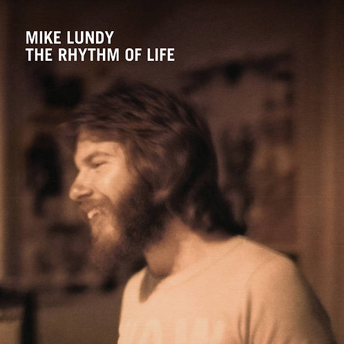 Mike Lundy / The Rhythm Of Life