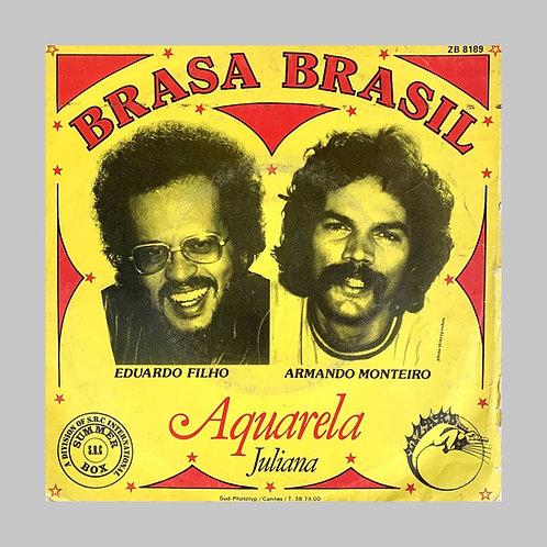 Brasa Brasil / Aquarela c/w Juliana