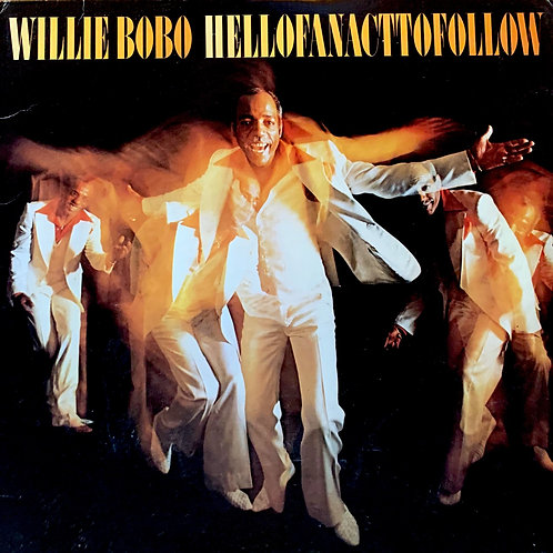 Wille Bobo / Hell Of An Act To Follow