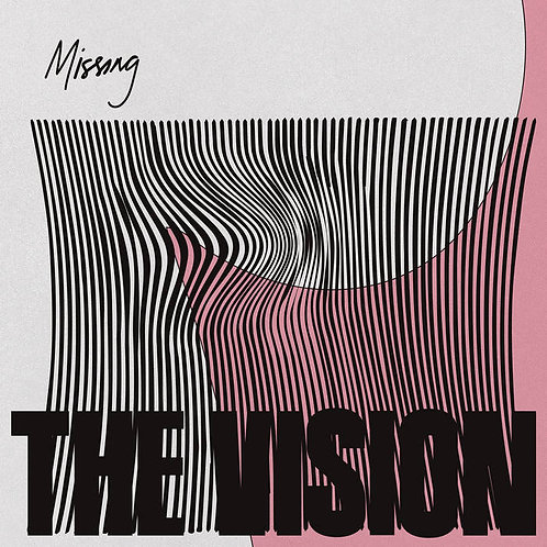 The Vision featuring Andreya Triana & Ben Westbeech / Missing (Remixes)