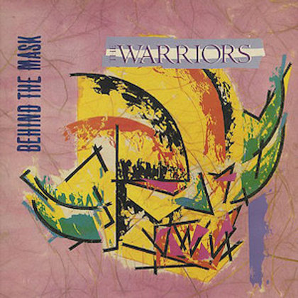 The Warriors / Behind The Mask