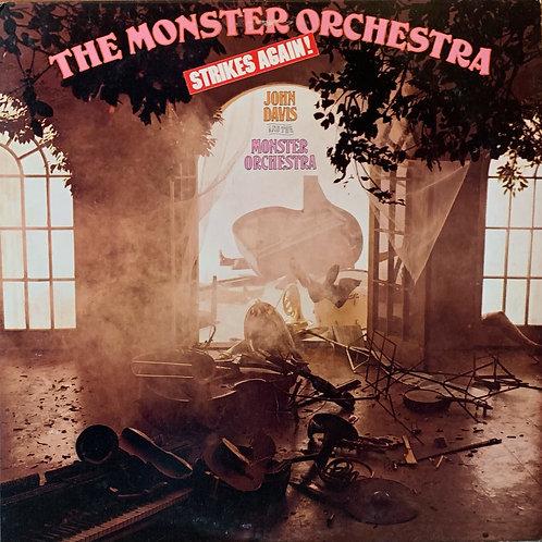 John Davis And The Monster Orchestra / The Monster Strikes Again