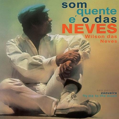Wilson Das Neves / Som Quente E O Das Neves