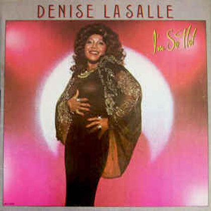 Denise LaSalle / I'm So Hot