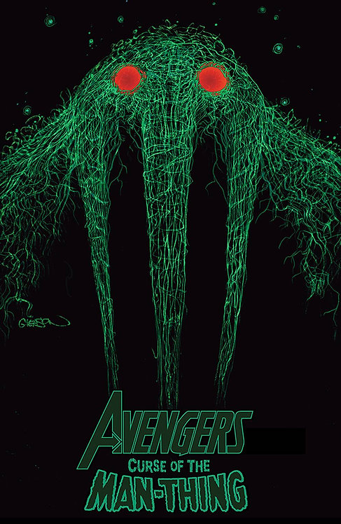 AVENGERS CURSE OF THE MAN THING #1 GLEASON
