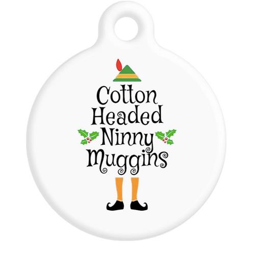 Cotton Headed Ninny Muggins ID Tag
