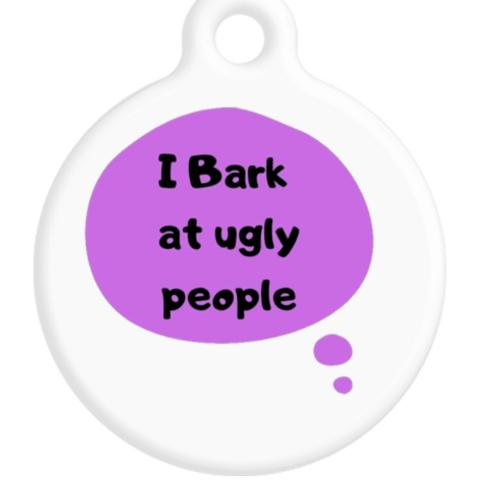 I Bark At Ugly People Purple ID Tag