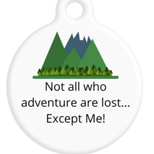 Not all who adventure are lost... Except ME! ID Tag