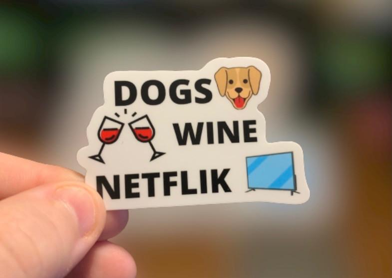 Dogs, Wine, Netflik Sticker