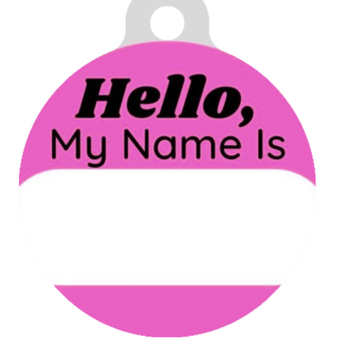 Hello, My name is Pink ID Tag