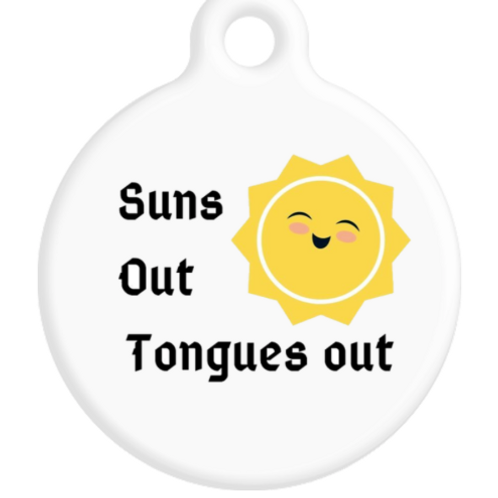 Suns Out Tongues Out ID Tag