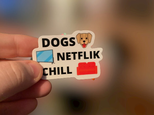 Dogs Netflik Chill Sticker