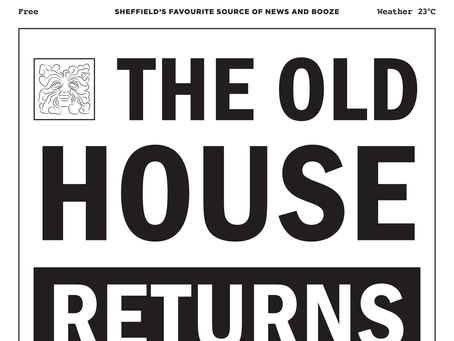 THE OLD HOUSE RETURNS