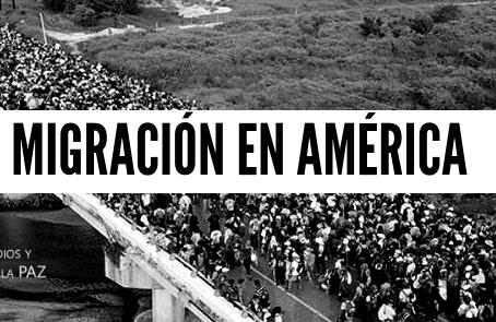 Migración en América: el miedo a lo extraño y la aporofóbia.