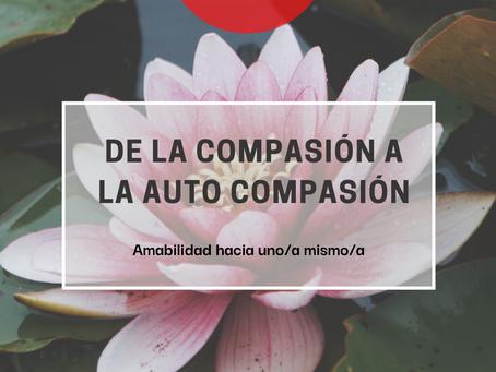 De la compasión a la auto-compasión