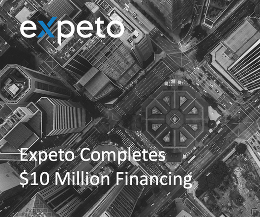 Expeto Completes $10 Million Financing