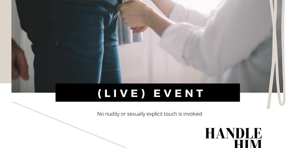 (LIVE) Handle Him Like a Boss - Women's Event