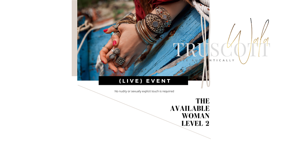(LIVE 1-DAY) THE AVAILABLE WOMAN - LEVEL 2