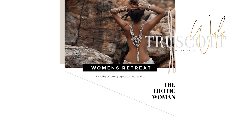 APPLICATIONS - THE EROTIC WOMAN (4-DAY RETREAT)
