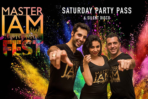Saturday Party Pass (Includes Shows& Silent Disco)