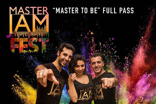 """Master Jam Fest Full Pass """"Master To Be"""" (Intermediate)"""