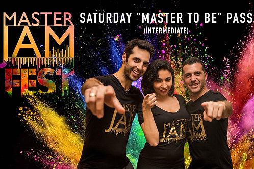 "Saturday  ""Master To Be"" (Intermediate)"
