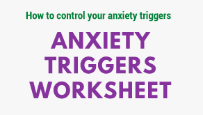 Anxiety Triggers Worksheet
