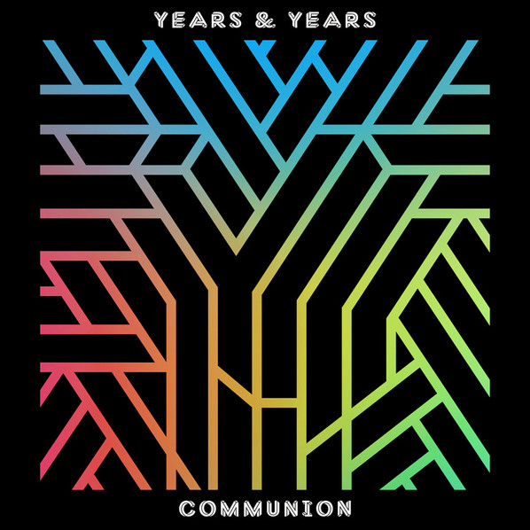British Synth trio Years & Years bring us 'Desire' ft. Tove Lo!