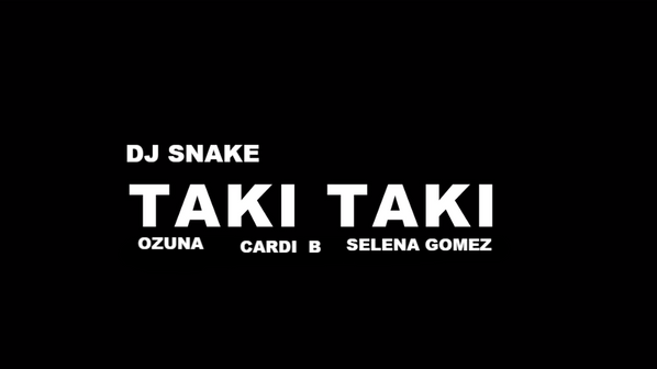 DJ Snake Enlists The Help Of Selena Gomez, Ozuna & Cardi B for Taki Taki Music Video!